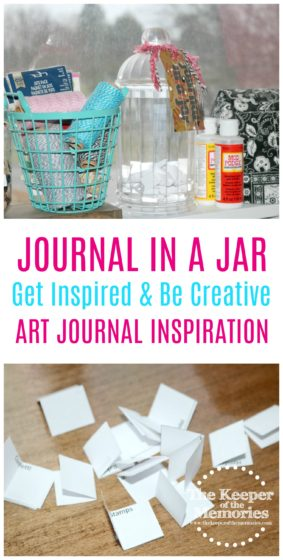collage of journal in a jar images with text: Journal in a Jar Get Inspired & Be Creative Art Journal Inspiration