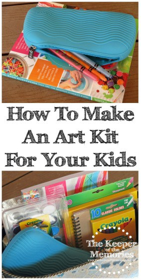 collage of art kit images with text: How to Make An Art Kit for Your Kids