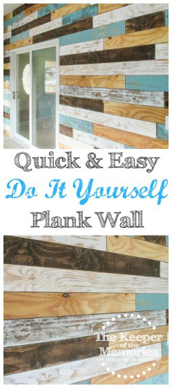 collage of distressed plank wall photos with text: Quick & Easy Do It Yourself Plank Wall