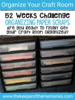 52 Weeks to an Organized Workspace – Organize Paper Scraps