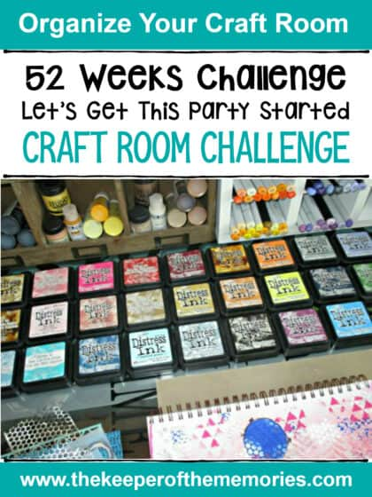 52 Weeks - Craft Room Challenge