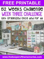 52 Weeks to an Organized Workspace – Makin' A List & Free Printables