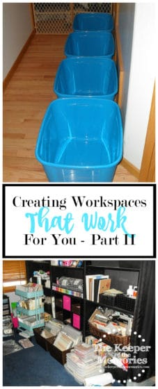 collage of craft room organizing images with text: Creating Workspaces that Work for You - Part 2