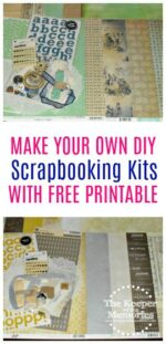 How To Make Your Own Awesome DIY Scrapbooking Kits Using Supplies That You Already Have + Free Printable Instructions