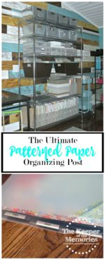 The Ultimate Patterned Paper Organizing Post