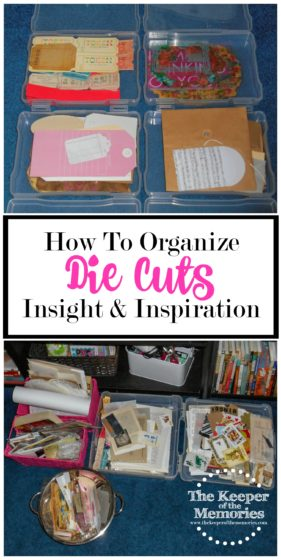 collage of die cut and ephemera images with text: How to Organize Die Cuts