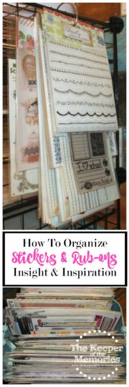 organized rub-ons and stickers with text: How to Organize Stickers & Rub-Ons