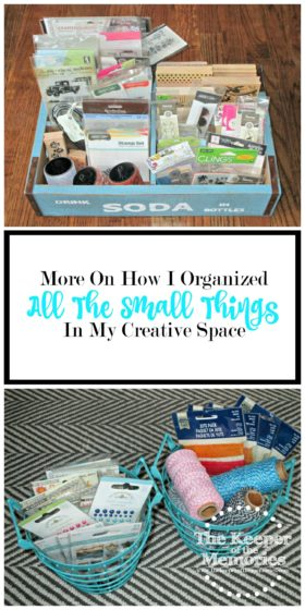 collage of organized craft supplies with text: How I Organized All The Small things In My Creative Space
