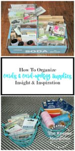 52 Weeks to an Organized Workspace – Cards & Card-Making Supplies