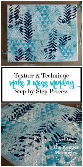Guess what, y'all? It seems as though we've been doing nothing but organizing lately, so I thought it was about time to make a mess. Say what? Yep, you heard me right. This week, I'm challenging you to use a texture or technique that's new to you and to of course get messy in the process.