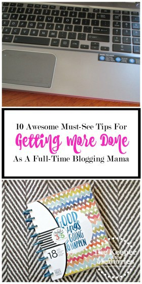 Check out these awesome must-see tips for getting more done as a full-time blogging mama. This is a must-read!