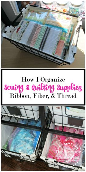 collage of ribbon organization images with text: How I Organize Sewing & Quilting Supplies, Ribbon, Fiber & Thread