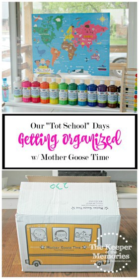 collage of children's paints organized by color and box of preschool curriculum with text overlay: Our Tot School Days Getting Organized with Mother Goose Time