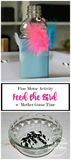 collage of Feed the Bird activity images with text overlay: Fine Motor Activity Feed the Bird with Mother Goose Time