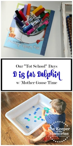 collage of dolphin activities for toddlers with text overlay: Our Tot School Days with Mother Goose Time D is for Dolphin