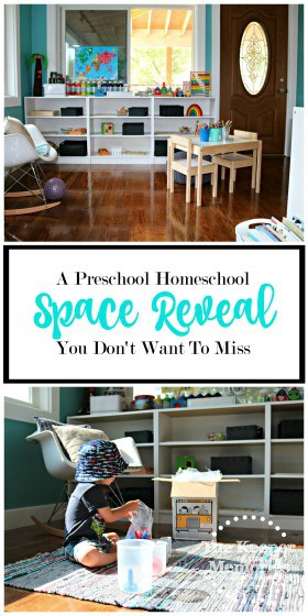 collage of preschool space images with text overlay: A Preschool Homeschool Space Reveal You Don't Want To Miss
