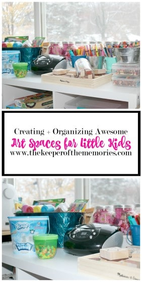 collage of art space images with text overlay: Creating & Organizing Awesome Art Spaces for Little Kids
