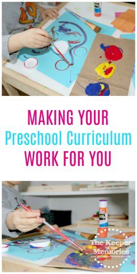 collage of preschool process art images with text overlay: Making Your Preschool Curriculum Work For You