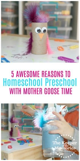 collage of preschool bird activity images with text overlay: 5 Awesome Reasons to Homeschool Preschool with Mother Goose Time