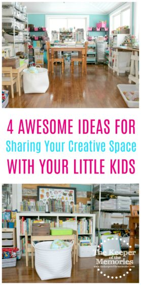 collage of organized craft room images with text: 4 Awesome Ideas for Sharing Your Creative Space with Your Little Kids