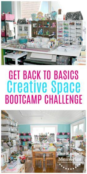 collage of cluttered craft room images with text: Get Back to Basics Creative Space Bootcamp Challenge