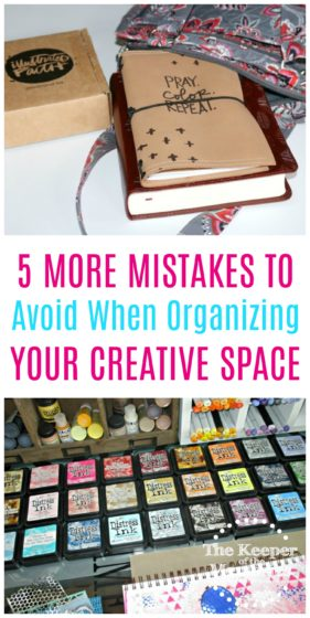 collage of bible journaling supplies with text: 5 More Mistakes to Avoid When Organizing Your Creative Space