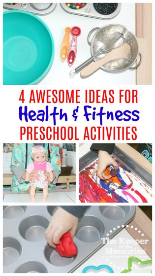 collage of health and fitness preschool activities with text: 4 Awesome Ideas for Health & Fitness Preschool Activities