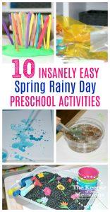 collage of preschool activities with text: 10 Insanely Easy Spring Rainy Day Preschool Activities