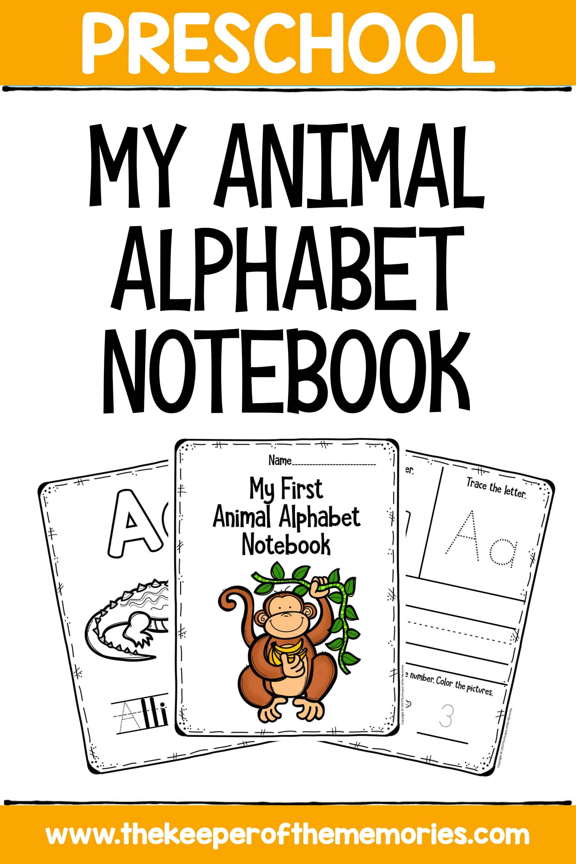 My First Animal Alphabet Preschool Worksheets