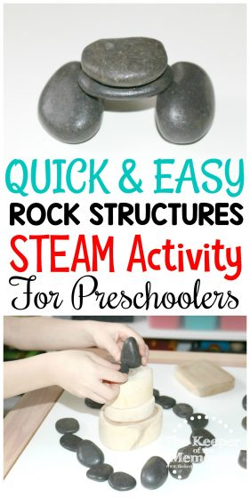 collage of rock structures STEAM images with text: Quick & Easy Rock Structures STEAM Activity for Preschoolers