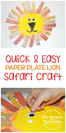paper plate lion crafts images with text: Quick & Easy Paper Plate Lion Safari Craft