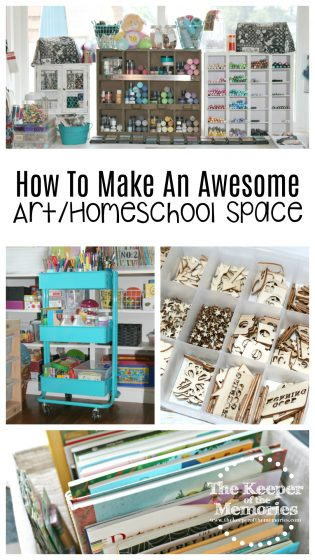 collage of organizing ideas for craft and homeschool rooms with text: How To Make An Awesome Art/Homeschool Space