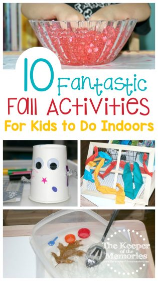 collage of fall activities with text: 10 Fantastic Fall Activities for Kids to Do Indoors