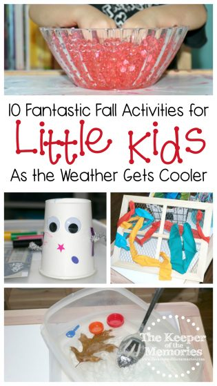 collage of fall activities with text: 10 Fantastic Fall Activities for Little Kids As the Weather Gets Cooler