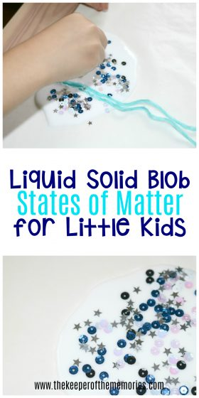 Liquid Solid Blob States of Matter for Little Kids