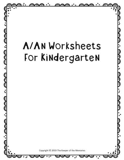 A An Worksheets for Kindergarten