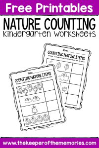Free Printable Nature Counting Kindergarten Worksheets with text: Free Printables Nature Counting Kindergarten Worksheets