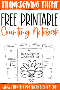 collage of Thanksgiving counting worksheets with text: Thanksgiving Theme Free Printable Counting Notebook
