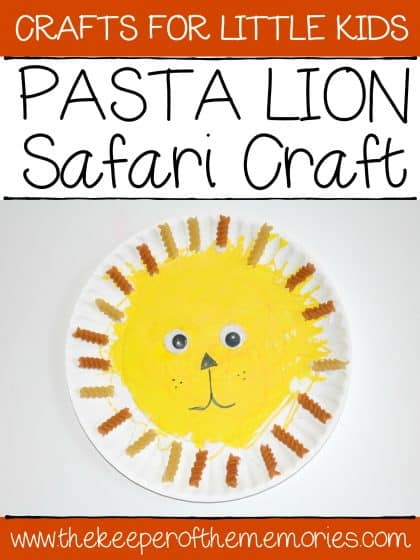 lion craft made from pasta with text: Craft for Little Kids Pasta Lion Safari Craft