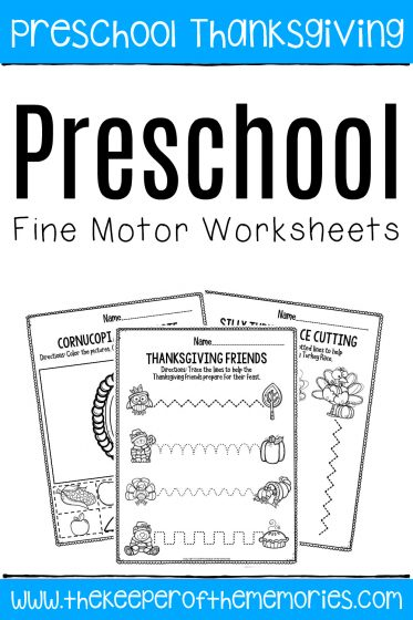 Preschool Fine Motor Worksheets with text: Preschool Thanksgiving Preschool Fine Motor Worksheets