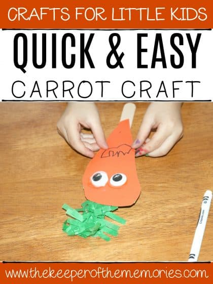 carrot puppet with text: Crafts for Little Kids Quick & Easy Carrot Craft