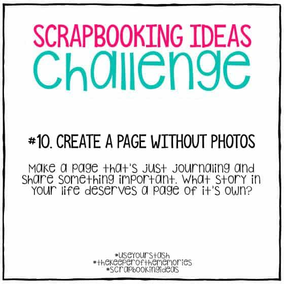 Scrapbooking Ideas Challenge 10