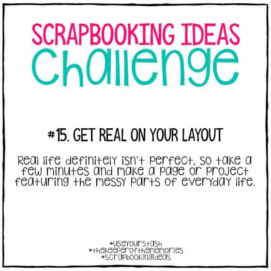 Scrapbooking Ideas Challenge 15