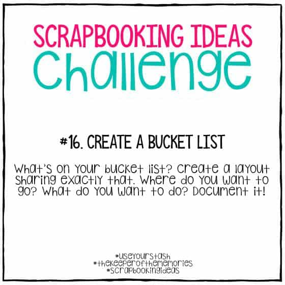 Scrapbooking Ideas Challenge 16