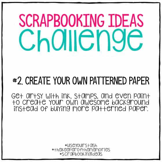 Scrapbooking Ideas Challenge 2