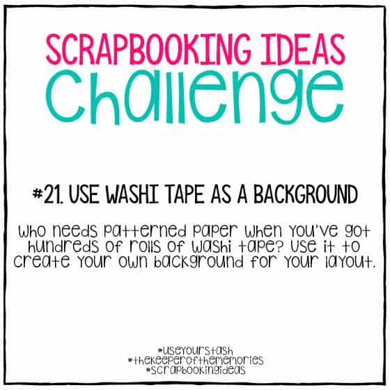 Scrapbooking Ideas Challenge 21