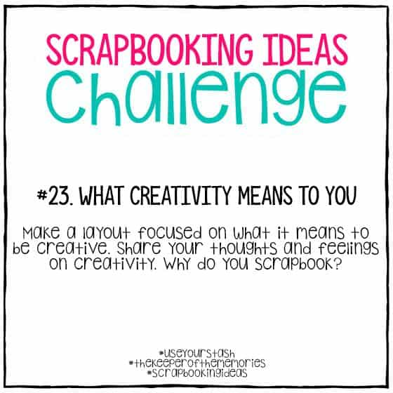 Scrapbooking Ideas Challenge 23