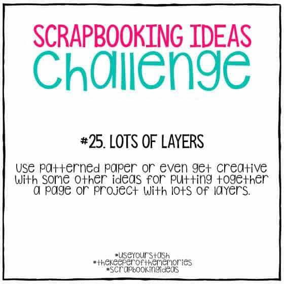 Scrapbooking Ideas Challenge 25