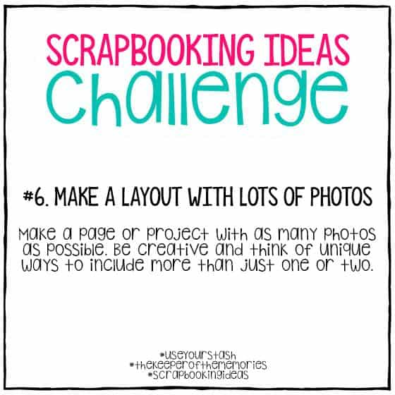 Scrapbooking Ideas Challenge 6