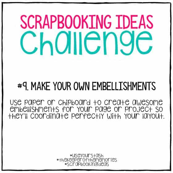 Scrapbooking Ideas Challenge 9